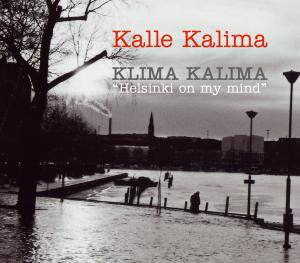 [cover] klima-kalima-helsinki-on-my-mind