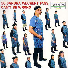 [cover] - Sandra-Weckert-50-Sandra-Weckert-Fans-Cant-Be-Wrong