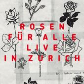 [cover] rosen fuer alle - zuerich
