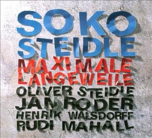 [cover] - soko_steidle-maximale_langeweile
